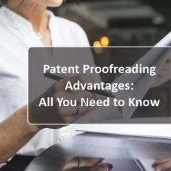 Patent Proofreading Advantages