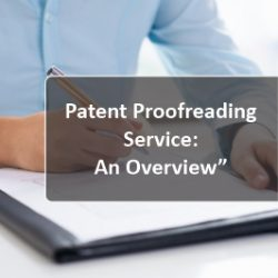 Patent Proofreading Service An Overview