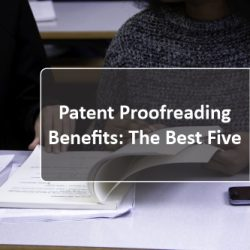 patent proofreading benefits the best five