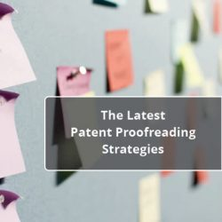 The Latest Patent Proofreading Strategies