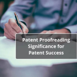 Patent Proofreading Significance for Patent Success